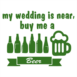JGA - My wedding is near, buy me a Beer