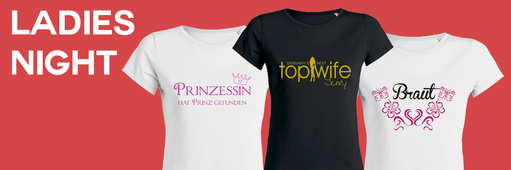 T-Shirts drucken zum Junggesellinnenabschied 0137ce910e